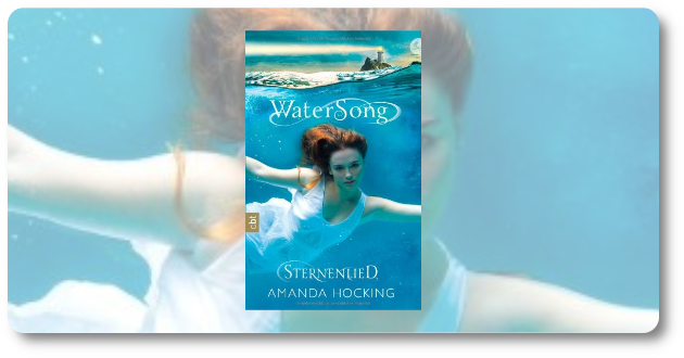 Watersong #1 – Sternenlied